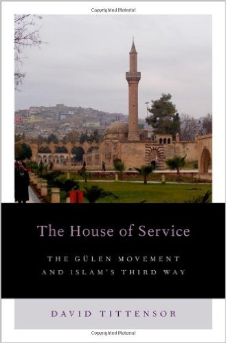 The House of Service: The Gulen Movement and Islam