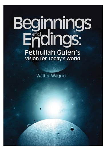 Beginnings and Endings: Fethullah Gulen