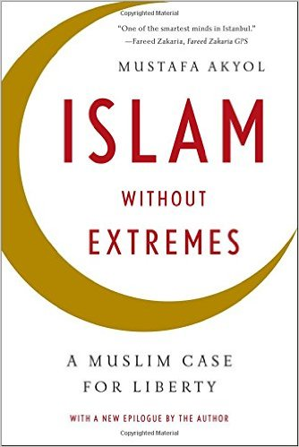 Islam without Extremes: A Muslim Case for Liberty