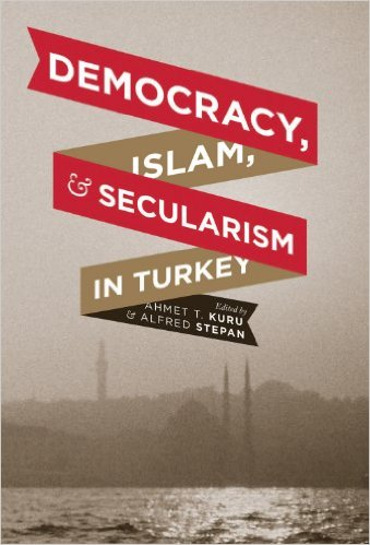 Democracy, Islam, and Secularism in Turkey (Religion, Culture, and Public Life)