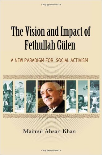The Vision and Impact of Fethullah Gulen: A New Paradigm for Social Activism